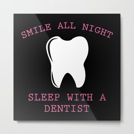 Smile All Night Metal Print
