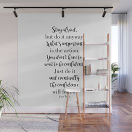 Stay afraid but do it anyway Wall Mural