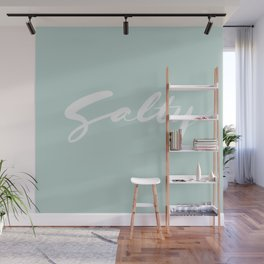 Salty Hand Lettering Calligraphy Wall Mural