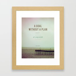 A Goal Without A Plan Framed Art Print