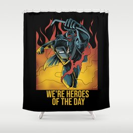 Welder Heroes Shower Curtain