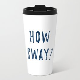 How Sway Travel Mug