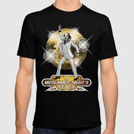 A Midsummer Night's Fever T-shirt