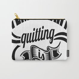 Pain Is Temporary Quitting Is Forever Gym Motivation Carry-All Pouch