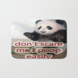 DON'T SCARE ME I POOP EASILY Bath Mat