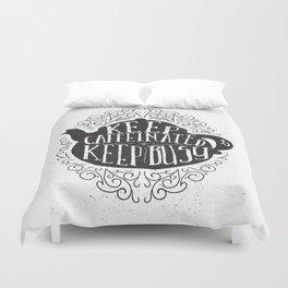 Keep Caffeinated Duvet Cover