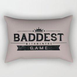 Baddest Bitch In The Game Rectangular Pillow