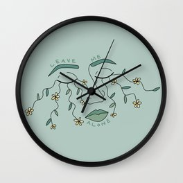 Leave Me Alone Wall Clock