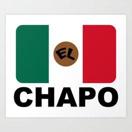 El Chapo Mexican flag Art Print