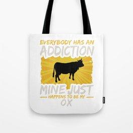 Ox Addiction Funny Farm Animal Lover Tote Bag