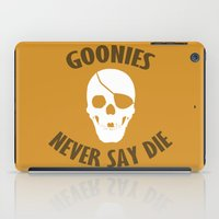 the goonies iPad Cases featuring Goonies Never Say Die by Christina