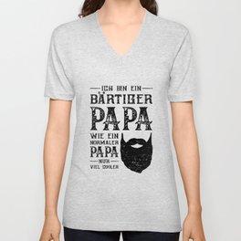 Ich Bin Ein Bärtiger Papa Wie Ein Normaler Papa Nur Cooler Unisex V-Neck