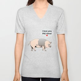 I Love You Pig Time Unisex V-Neck