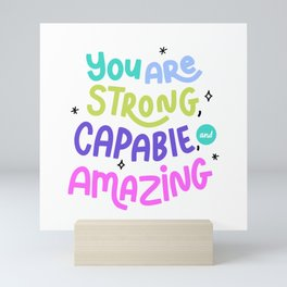 You are Strong  Mini Art Print
