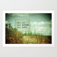 not all who wander Art Prints featuring Not All Who Wander by Olivia Joy StClaire