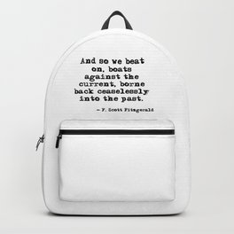 And so we beat on - F Scott Fitzgerald quote Backpack