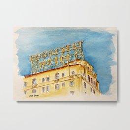 The Hollywood Roosevelt Hotel - Golden Era Icon on Hollywood Blvd Metal Print