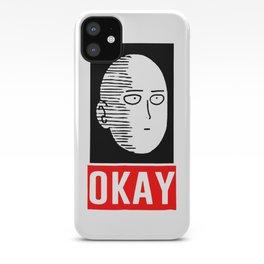 Okay iPhone Case