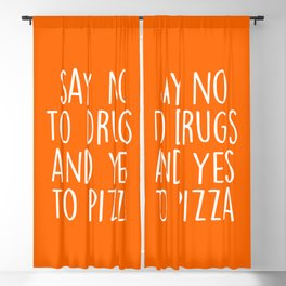 Say Yes To Pizza Funny Quote Blackout Curtain