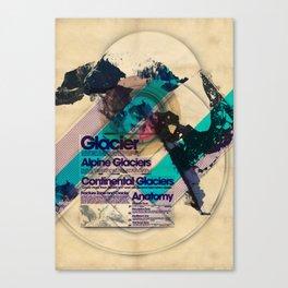 Glaciers - Exploration #4 Canvas Print
