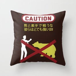 Don't Fistfight the Bears Throw Pillow