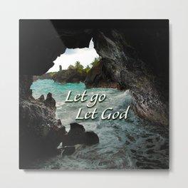 Let Go, Let God  - Sea Cave Metal Print