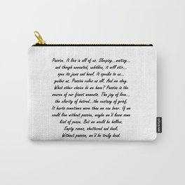 Buffy Passion Quote Carry-All Pouch