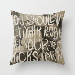 KIX 4 U Throw Pillow