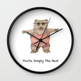 YOU'RE SIMPLY THE BEST Wall Clock