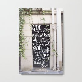 God is in the Midst of Her     Psalm 46:5 Metal Print