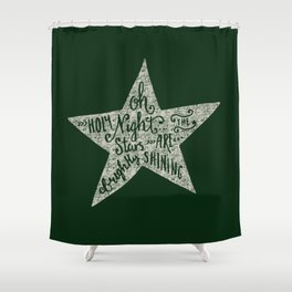 Oh holy night - Merry christmas - Illustration Star with Typography on festive green Shower Curtain