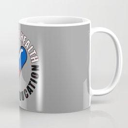 Good For Health Coffee Mug