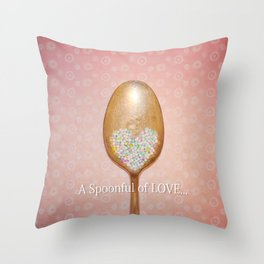 A spoonful of LOVE... Throw Pillow