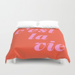 C'est La Vie French Language Saying in Bright Pink and Orange Duvet Cover