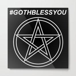 #GOTHBLESSYOU Metal Print