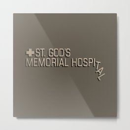 St. God's Memorial Hospital Metal Print