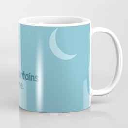 Going to the mountains at night Coffee Mug