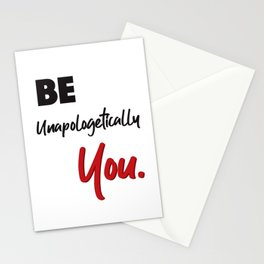 Be Unapologetically You Stationery Cards