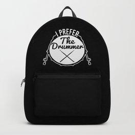 I Prefer The Drummer | Music Bands Backpack