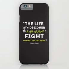 A Designers Life  iPhone 6s Slim Case