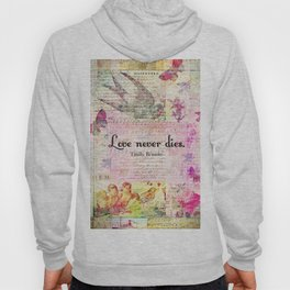 Love never dies QUOTE BY Emily Bronte Hoody