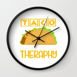 """Taco Is Cheaper Than Therapy"" Perfect Gift For Any Tacos Lovers T-shirt Design Vegetables Meat Wall Clock"