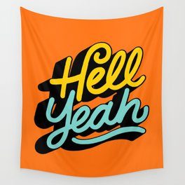 hell yeah 004 x typography Wall Tapestry