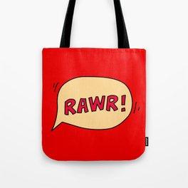Rawr speech bubble Tote Bag