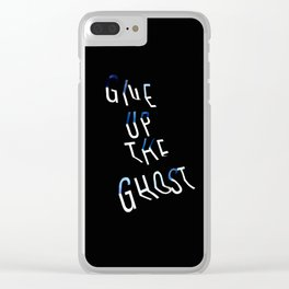 Give Up the Ghost Clear iPhone Case
