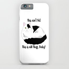 Humorous Fluffy Cat iPhone Case