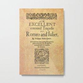 Shakespeare, Romeo and Juliet 1597 Metal Print