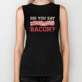Did You Say Bacon? Meat Ham Butcher Pork Barbecue Design Biker Tank