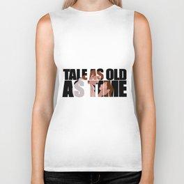 Tale as old as time Biker Tank