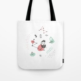 Where were you my entire life? Tote Bag